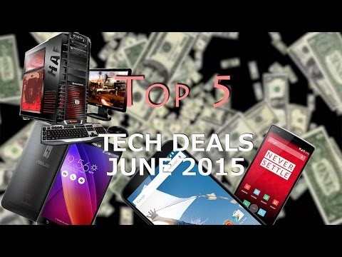 Top 5 Tech Deals JUNE 2015!
