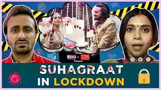Suhagraat In Lockdown | Ft. Shreya Gupto & Abhinav Anand (Bade) | RVCJ | (लॉकडाउन सुहागरात)