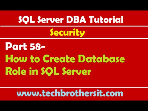 SQL Server DBA Tutorial 58- How to Create Database Role in SQL Server