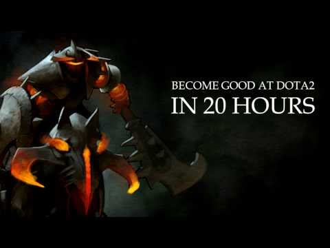 How to get good at DotA2 in 20 hours - Focused Pratice