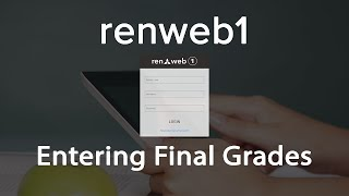 Renweb 1 Final Exam Grades and Calculating