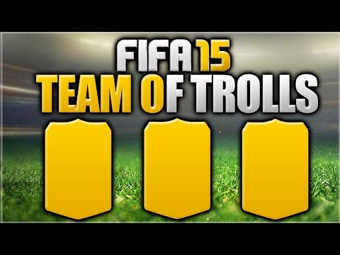 TEAM OF TROLL PLAYERS - FIFA 15 Ultimate Team
