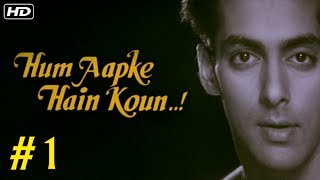 Hum Aapke Hain Koun Full Movie (HD) | (Part 1) | Salman Khan | Hindi Movies | Bollywood Movies