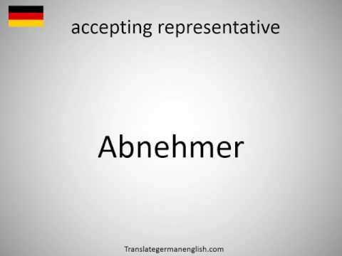 How to say accepting representative in German?