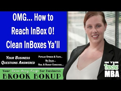OMG... How to Reach InBox 0! Clean Email InBoxes [VIDEO]