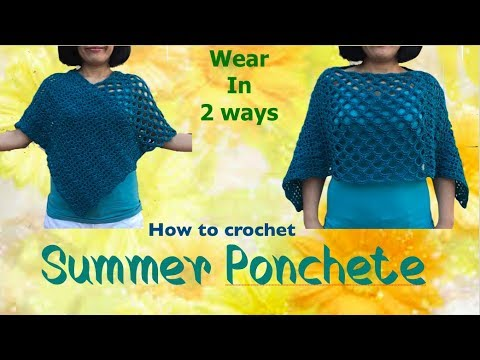 How to crochet Summer Ponchete