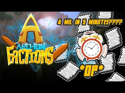 MAKING 4MILLION DOLLARS IN 5 MINS!!??! + HUGE BLAZE GRINDER | TheArchon #5 (Minecraft Factions)