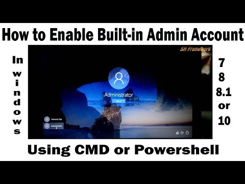 How to Activate Administrator Account in Windows 7, 8, 8.1 or 10 using CMD/Powershell