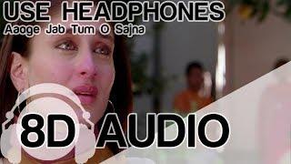 Aaoge Jab Tum   8d Audio Song   Jab We Met   (hq) 🎧