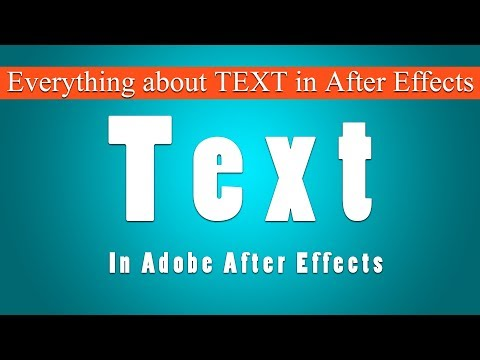 #Ae-56 About TEXT and Text Source animation in Adobe After Effects