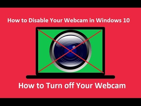 How to Disable Your Webcam in Windows 10