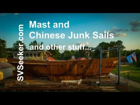 Mast and Chinese Junk Sails and other stuff