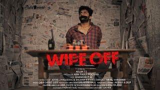 Wipe Off   Malayalam Short film 2019   Arjun T S   Nishal Noufal   Sulaimani Entertainments