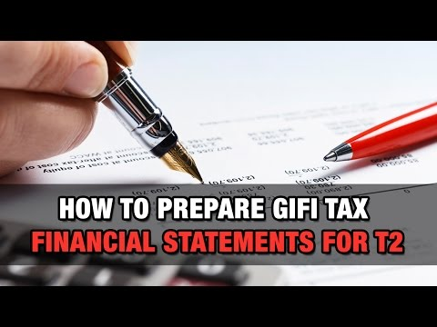 How to Prepare GIFI Tax Financial Statements for T2