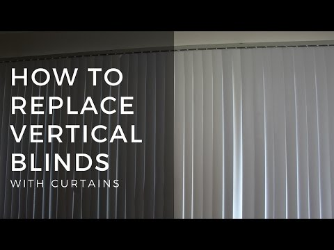 How to Replace Vertical Blinds with Curtains