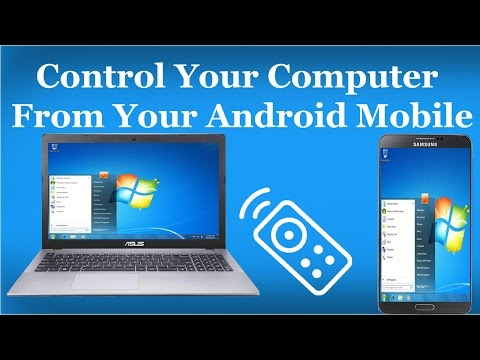 How To Remotely Control Your Computer From Your Android Mobile Anywhere