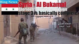 [Syria] Liberate Al-Bukamal - Glorious sunrise campaign stage 3 is basically completed