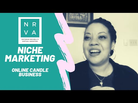 Niche Marketing - Online Candle Business