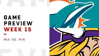 Miami Dolphins vs. Minnesota Vikings | Week 15 Game Preview | Move the Sticks