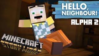 HELLO NEIGHBOR in Minecraft Story Mode ! Alpha 2 Version