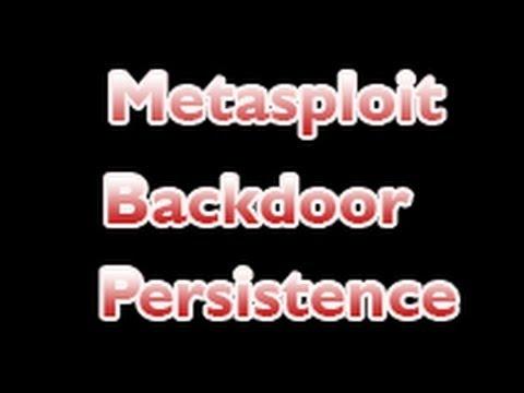 Metasploit Backdoor Persistence