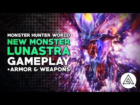 Monster Hunter World | New Monster 'LUNASTRA' Gameplay, Armour & Weapons Explained