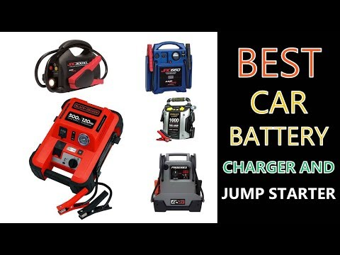 Best Car Battery Charger and Jump Starter 2018