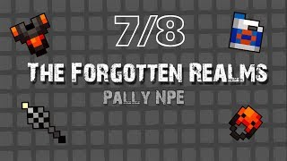 Rotmg Private Server , Forgotten Realms - Pally Npe - Almost 8/8 - Loot Montage