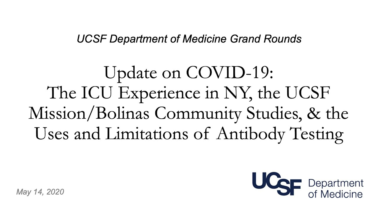 Covid-19 Update: The ICU Experience in NY, Mission/Bolinas Community Studies, & Antibody Testing
