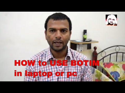 how to use botim and c' me in laptop / computer ? use bluestacks for android app for pc