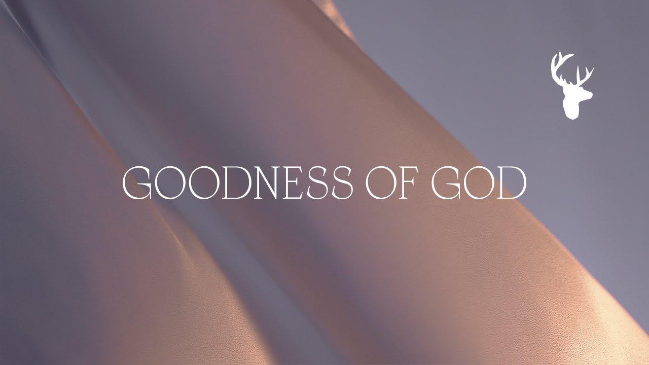 Goodness of God (Official Lyric Video) - Bethel Music & Jenn Johnson | Peace