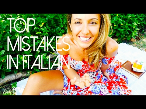 Top Mistakes English Speakers Make in Italian (Part 1)
