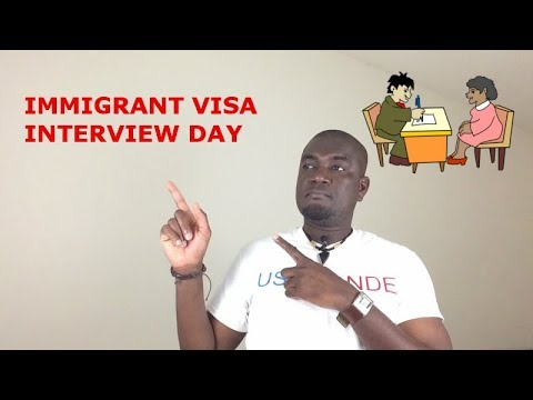 WHAT TO DO ON THE DAY OF YOUR IMMIGRANT VISA INTERVIEW