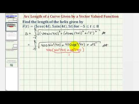 Ex: Determine Arc Length of a Helix Given by a Vector Valued Function