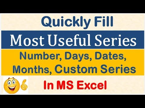 Excel Trick - Auto Fill Series of Numbers, Dates, Days, Months, custom series, in Seconds  HINDI