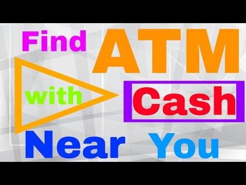 How to check which ATM Have Cash in your Area