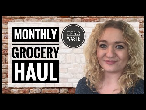 Monthly Grocery Haul - Living Without Plastic