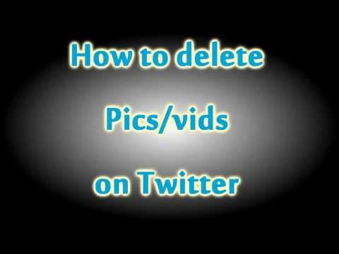 How to delete pictures/videos on Twitter 2013