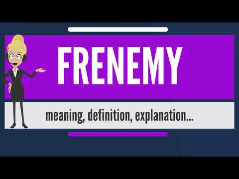 What is FRENEMY? What does FRENEMY mean? FRENEMY meaning, definition & explanation