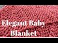 Elegant Baby Blanket - Left Handed Crochet Tutorial