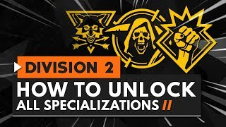 How to Unlock All Specializations in The Division 2