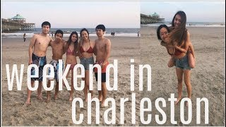 Spring Break 2019: Weekend In Charleston!