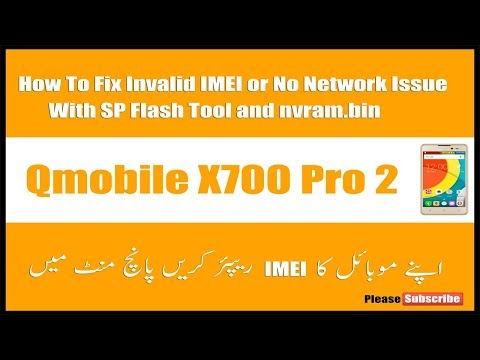 Qmobile X700 Pro 2 ll Android 6.0.1 Invalid IMEI Repair With Flash Tool