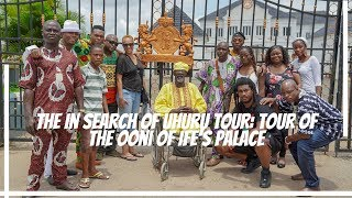 The In Search Of Uhuru Tour: Tour Of The Ooni Of Ife's Palace in Ile Ife, Nigeria
