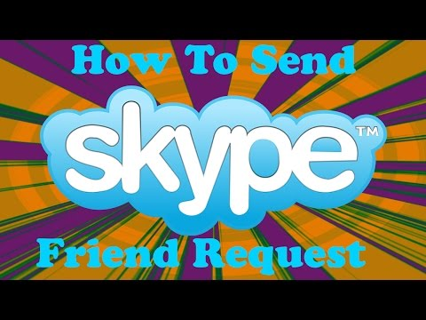 How To Send Skype Friend Request