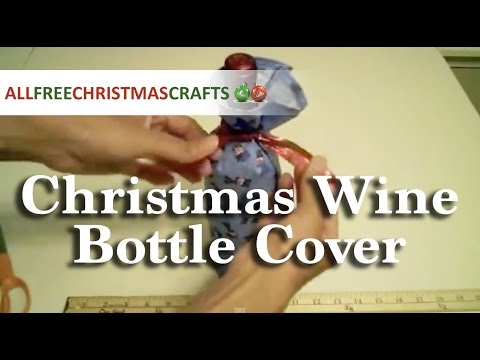 How to Make a Christmas Wine Bottle Cover