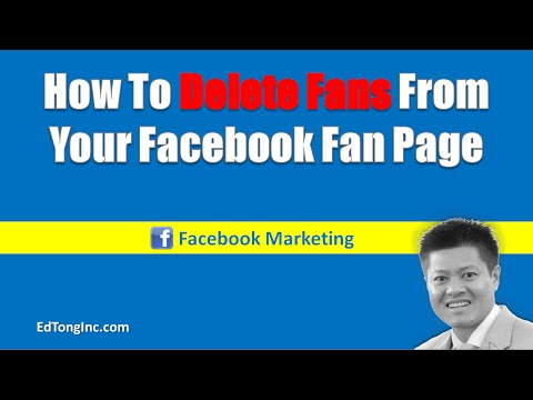 How To Delete/Remove Fans From Your Facebook Fan Page - Protect your fan page from fake fans