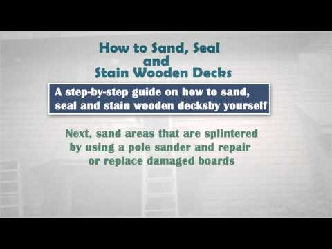 How to Sand, Seal and Stain Wood Decks