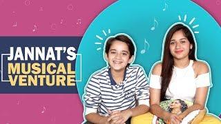Jannat Zubair Rahmani Launches Her New Musical Venture