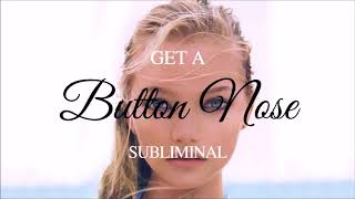 GET UPTURNED SLIM SHORT NOSE SUBLIMINAL EXTREMELY POWERFUL